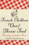 Download French Children Don't Throw Food books