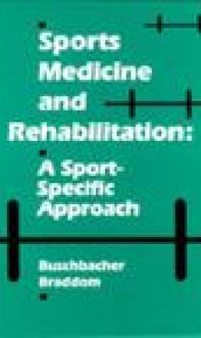 Sports Medicine & Rehabilitation: A Sport-Specific Approach