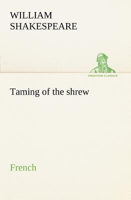 Taming of the Shrew. French