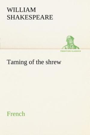 Reading books Taming of the Shrew. French