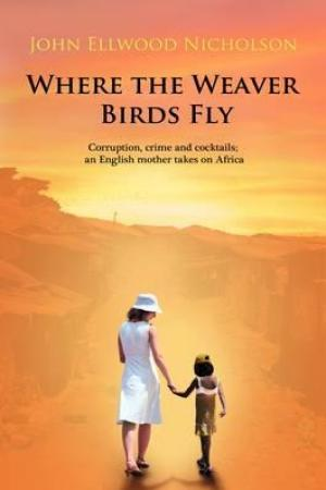 read online Where the Weaver Birds Fly