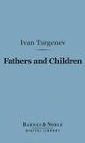 Fathers and Children (Barnes & Noble Digital Library)