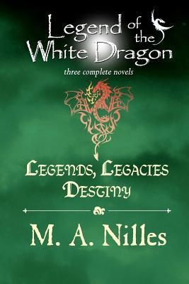 Legends, Legacies, Destiny (Legend of the White Dragon, #1-3)