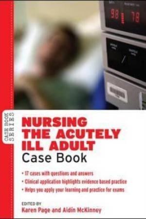 Reading books Nursing the Acutely Ill Adult Case Book