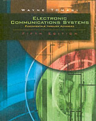 Electronic Communications System: Fundamentals Through Advanced