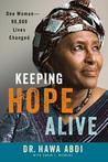 Keeping Hope Alive: One Woman: 90,000 Lives Changed