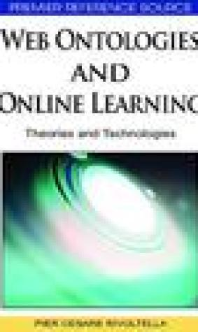 Web Ontologies and Online Learning: Theories and Technologies