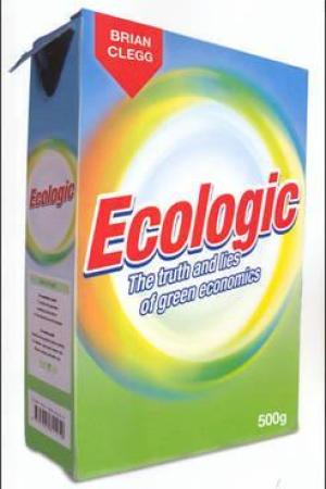 Reading books Ecologic: The Truth and Lies of Green Economics
