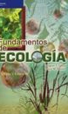 Fundamentos de ecologia/ Fundamentals of Ecology