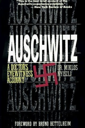 Reading books Auschwitz: A Doctor's Eyewitness Account