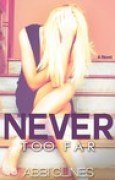 Download Never Too Far (Rosemary Beach, #2; Too Far, #2) books