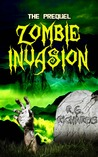 Zombie Invasion (Zora Baker, #2)
