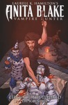 Anita Blake, Vampire Hunter: Circus of the Damned, Volume 3: The Scoundrel