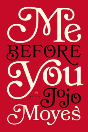 read online Me Before You (Me Before You, #1)