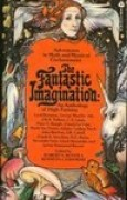 Download The Fantastic Imagination: An Anthology of High Fantasy books
