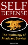 Download Self Defense: The Psychology of Attack and Survival pdf / epub books