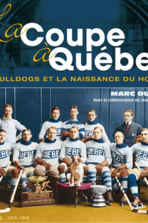 Reading books La Coupe Qubec: les Bulldogs et la naissance du hockey