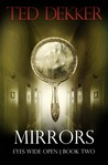 Download Mirrors (Eyes Wide Open, #2)