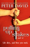 Download Pulling up Stakes 2 (Pulling Up Stakes, #2)