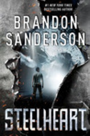 read online Steelheart (The Reckoners, #1)