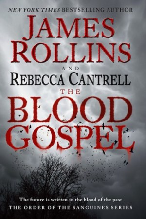 Reading books The Blood Gospel (The Order of the Sanguines, #1)