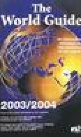 World Guide 2003/2004: An Alternative Reference to the Countries of Our Planet
