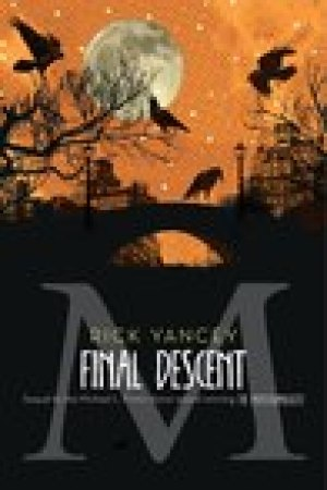 read online The Final Descent (The Monstrumologist, #4)