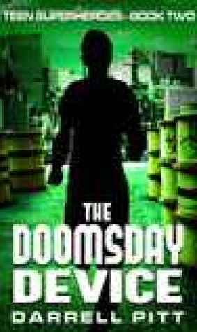 The Doomsday Device (Teen Superheroes #2)