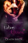 Taboo Kisses