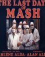 The Last Days of MASH