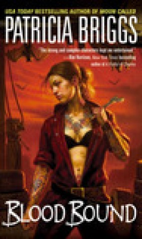 Blood Bound (Mercy Thompson, #2)