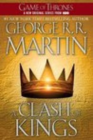 read online A Clash of Kings (A Song of Ice and Fire, #2)