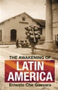 Download The Awakening of Latin America: Writings, Letters and Speeches on Latin America, 1950-67 pdf / epub books