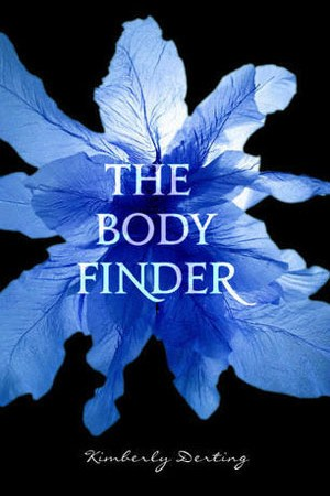 Reading books The Body Finder (The Body Finder, #1)
