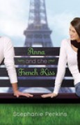 Download Anna and the French Kiss (Anna and the French Kiss, #1) books