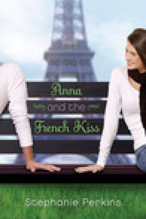 read online Anna and the French Kiss (Anna and the French Kiss, #1)