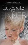 Celebrate the Sinner