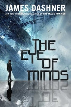 Reading books The Eye of Minds (The Mortality Doctrine, #1)