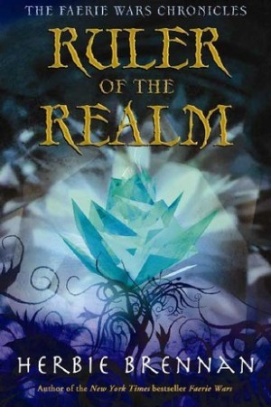 Reading books Ruler of the Realm (The Faerie Wars Chronicles, #3)