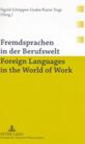 Fremdsprachen in Der Berufswelt- Foreign Languages in the World of Work