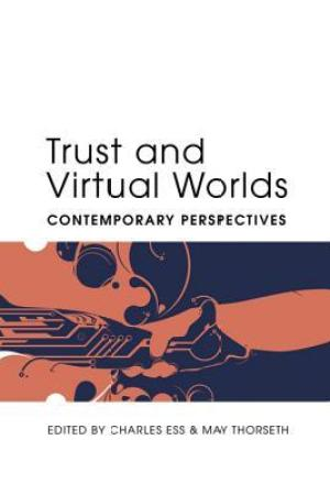 Reading books Trust And Virtual Worlds: Contemporary Perspectives (Digital Formations)