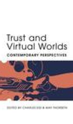 Trust And Virtual Worlds: Contemporary Perspectives