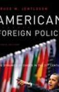 Download American Foreign Policy: The Dynamics of Choice in the 21st Century pdf / epub books