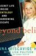 Download Beyond Belief: My Secret Life Inside Scientology and My Harrowing Escape books