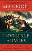 Download Invisible Armies: An Epic History of Guerrilla Warfare from Ancient Times to the Present books