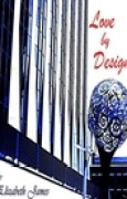 Download Love By Design (Design #1) books