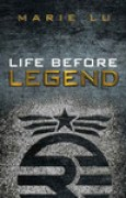 Download Life Before Legend: Stories of the Criminal and the Prodigy (Legend, #0.5) books