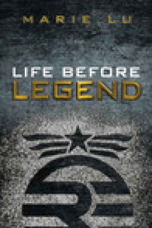 read online Life Before Legend: Stories of the Criminal and the Prodigy (Legend, #0.5)