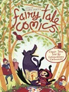 Fairy Tale Comics: Classic Tales Told by Extraordinary Cartoonists