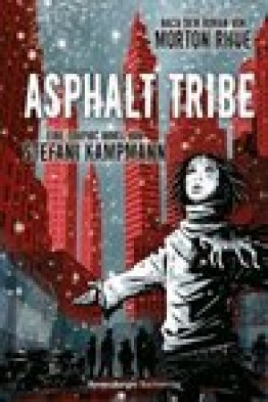 read online Asphalt Tribe - Eine Graphic Novel